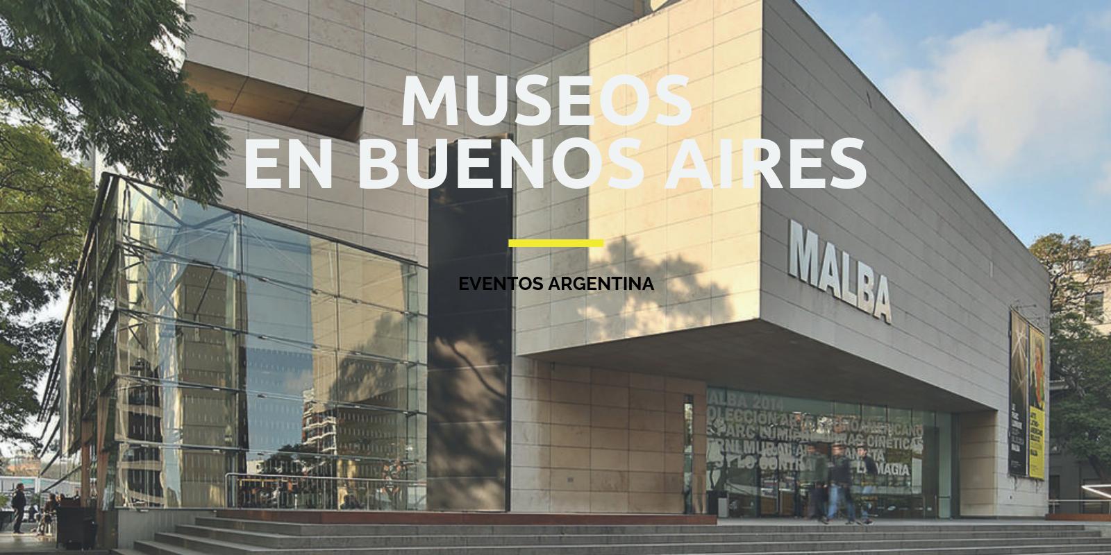 30 mejores Museos en Buenos Aires