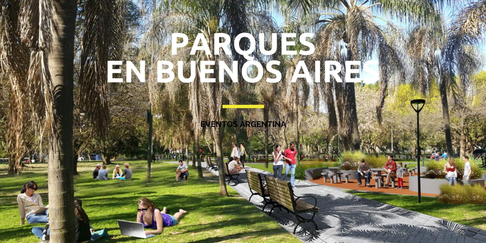 parques en buenos aires
